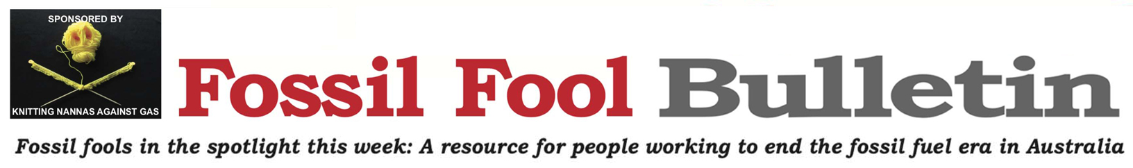 Fossil Fool Bulletin